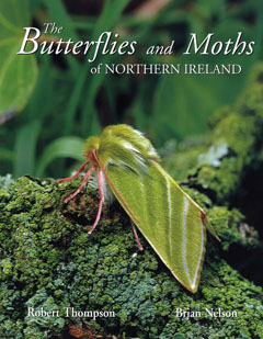 The Butterflies and Moths of Northern Ireland
